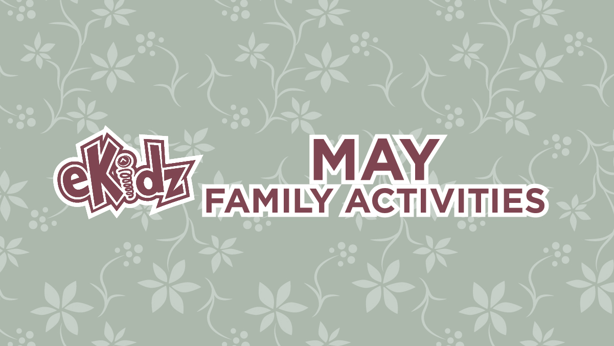 May Family Activities